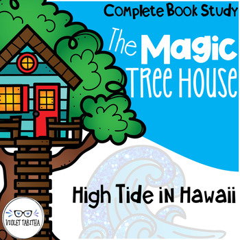High Tide In Hawaii Magic Tree House Comprehension Unit By Violet