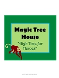 High Time for Heroes Magic Tree House #51 Comprehension No