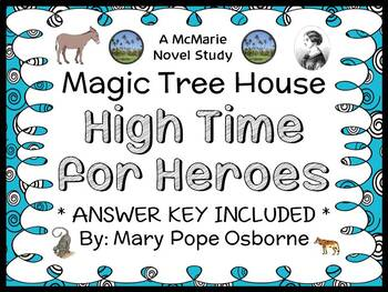 High Time for Heroes: Magic Tree House #51 (Osborne) Novel Study / Comprehension