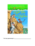 High Time for Heroes Magic Tree House Novel Unit