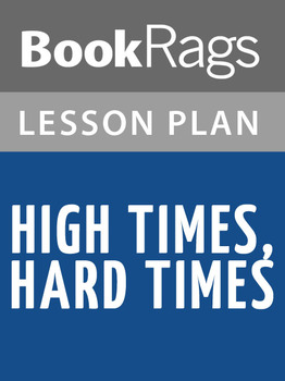 High Times, Hard Times Lesson Plans
