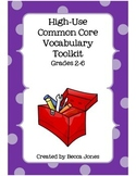 High-Use Common Core Vocabulary Toolkit