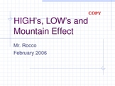 High and Low Pressure and Mountain Effect