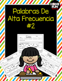 High frequency words in Spanish #2; Palabras De Alta Frecuencia