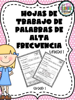 High frequency words in Spanish - Calle de la Lectura Unit