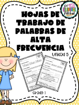 High frequency words in Spanish - Calle de la lectura Unit 5 - 1st Grade