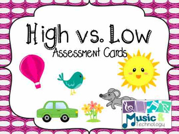 High vs. Low Assessment Cards