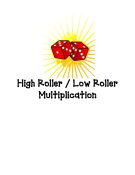High/Low Roller Multiplication