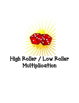 High/Low Roller Multiplication 6,7,8,9