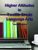 Higher Altitudes in 12th Grade Language Arts - Teacher's Edition