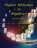 Higher Altitudes in Algebra I - Student Edition