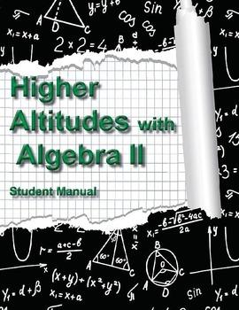 Higher Altitudes in Algebra II - Student Edition