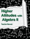 Higher Altitudes in Algebra II - Teacher's Edition