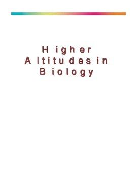 Higher Altitudes in Biology - Teacher's Edition