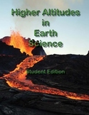 Higher Altitudes in Earth Science - Teacher's Edition