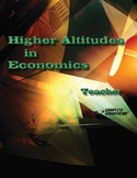 Higher Altitudes in Economics - Teacher's Edition