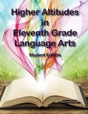 Higher Altitudes in Eleventh Grade Language Arts - Student Edition