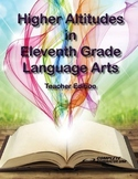 Higher Altitudes in Eleventh Grade Language Arts - Teacher