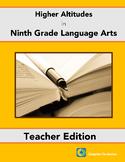 Higher Altitudes in Ninth Grade Language Arts - Teacher's Edition