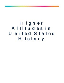 Higher Altitudes in United States History and Geography - Student Edition
