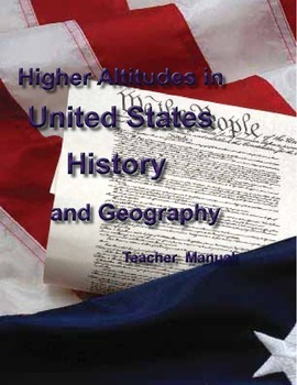Higher Altitudes in United States History and Geography - Teacher's Edition