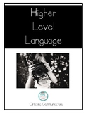 Higher Level Language- Speech Therapy