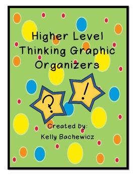 Higher Level Thinking Graphic Organizers