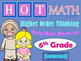 Higher Order Thinking Daily Math Warm-up - 6th Grade - NO PREP!  All Year Long!