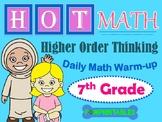 Higher Order Thinking Daily Math Warm-up - 7th Grade - NO PREP!  All Year Long!
