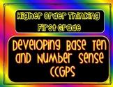 Higher Order Thinking Developing Base Ten Number Sense CCGPS First Grade