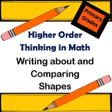 Higher Order Thinking In Math: Writing About and Comparing Shapes in First Grade