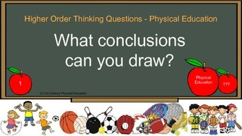Higher Order Thinking Preview- Physical Education Questions