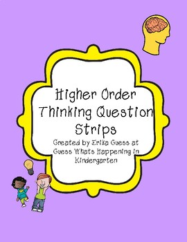 Higher Order Thinking Question Strips