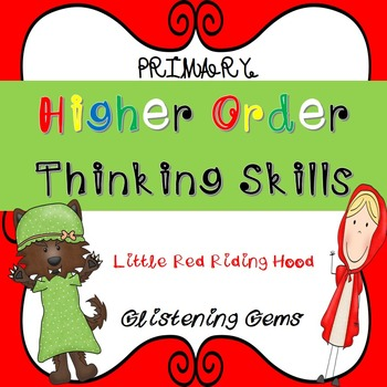 Higher Order Thinking Skills Task Cards Little Red Riding Hood