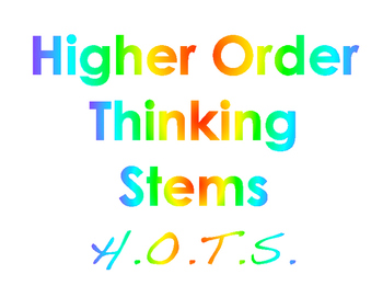 Higher Order Thinking Stems (HOTS)