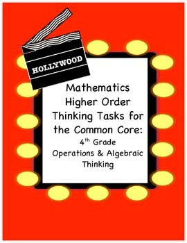 Higher Order Thinking Tasks: Fourth Grade Common Core