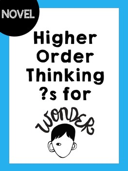 Higher Order Thinking ?s for Wonder