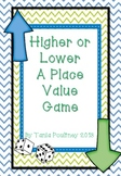 Place Value game -Higher or Lower