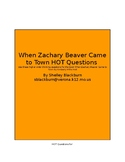 Higher order thinking questions for When Zachary Beaver Ca