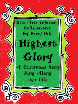 Highest Glory Sing Along mp4 File (A Christmas Song)