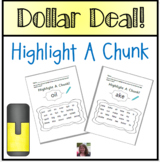 Dollar Deal:  Highlight A Chunk Worksheets  Distance Learning