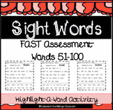 Highlight A Sight Word (FAST 51 - 100 Assessment Sight Words)