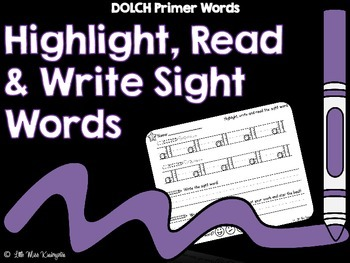 Highlight Read and Write Sight Words DOLCH Primer