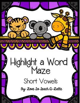 Highlight a Word Maze: Short Vowel Edition
