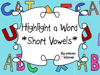 Highlight a Word - Short Vowels