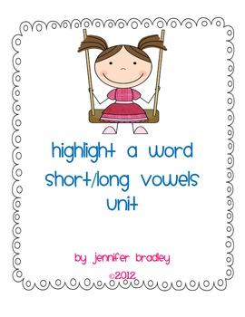 Highlight a Word: Short/Long Vowel Unit
