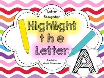 Highlight the Letter {Alphabet Recognition} ... Letter A {{freebie}}