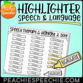 Highlighter Speech and Language