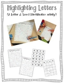Highlighting Letters {A Letter and Sound Identification Activity}