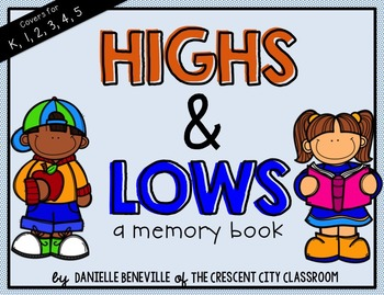 Highs and Lows: A Memory Book for Reflecting on the Best & Worst of the Year
